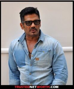 Sunil Shetty Net Worth